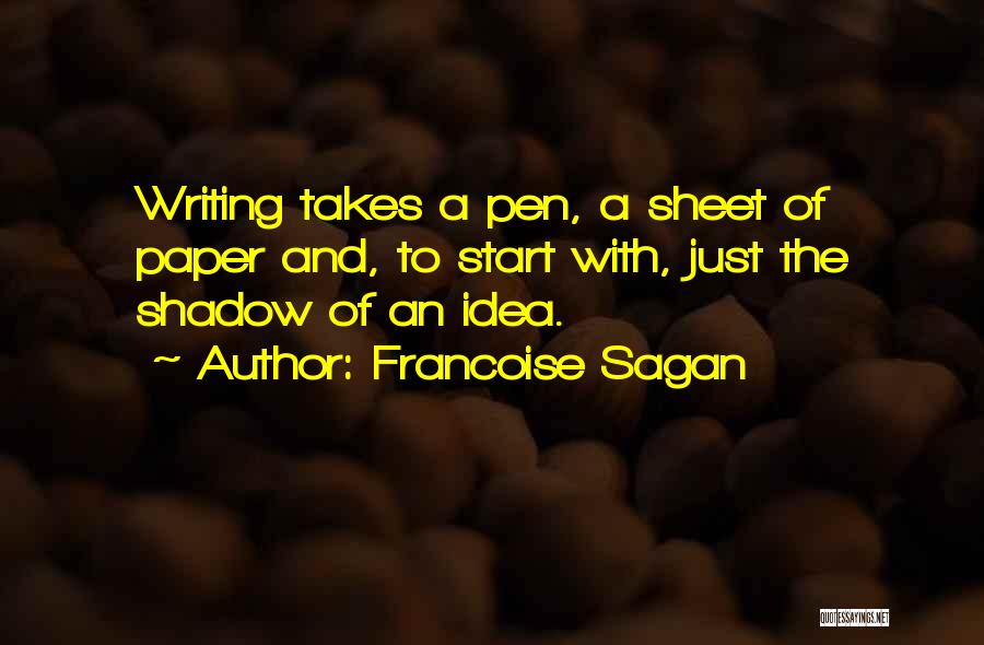 Paper And Pen Quotes By Francoise Sagan