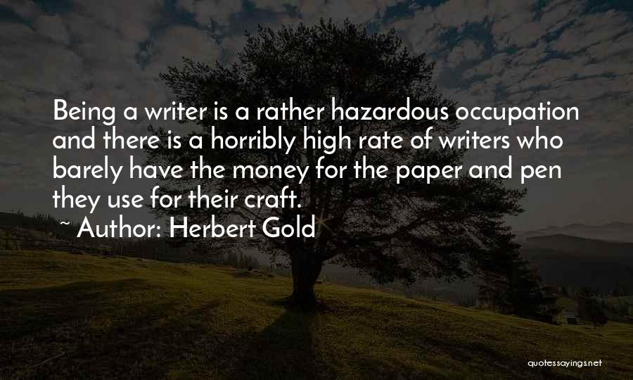 Paper And Pen Quotes By Herbert Gold