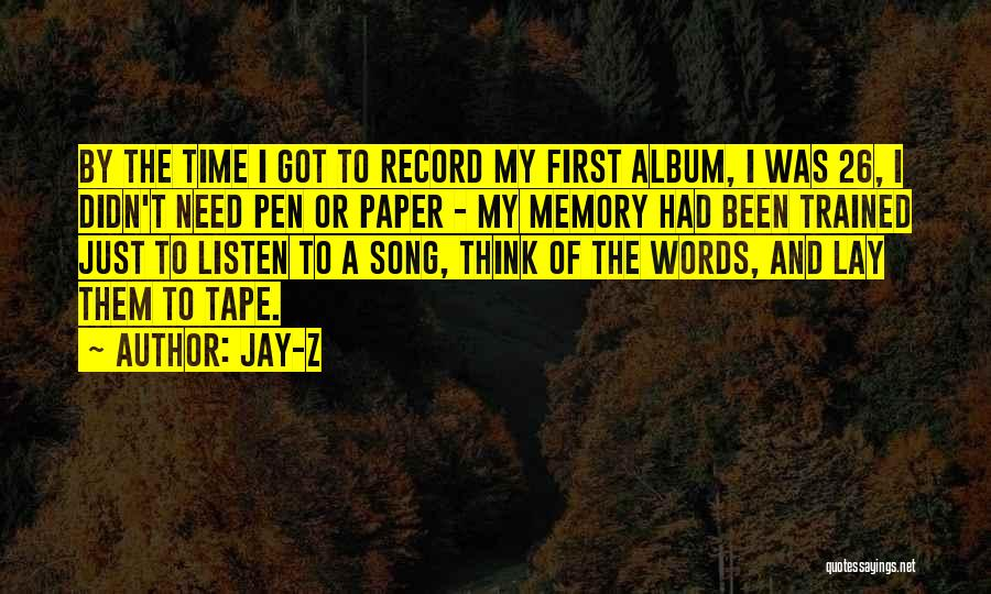 Paper And Pen Quotes By Jay-Z