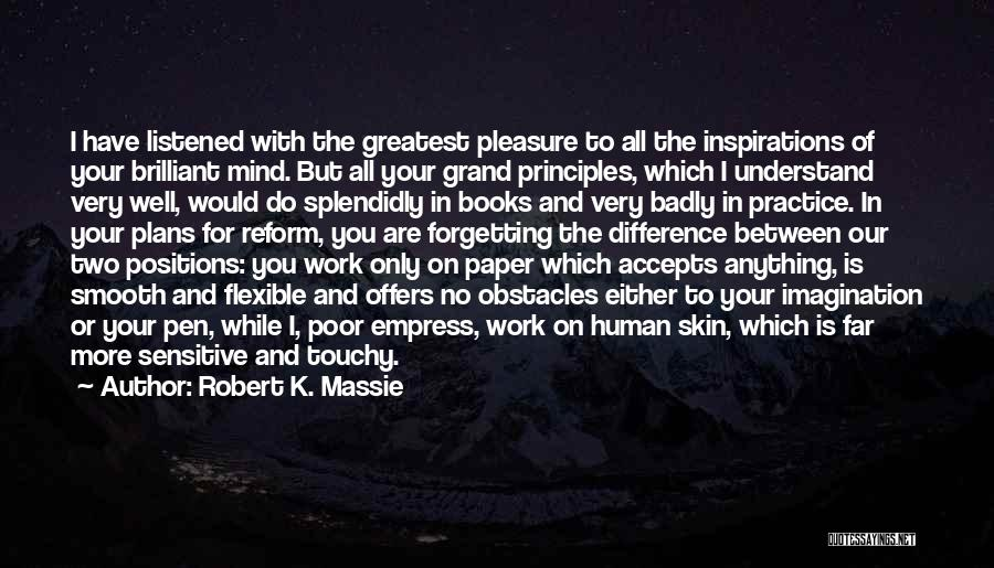 Paper And Pen Quotes By Robert K. Massie