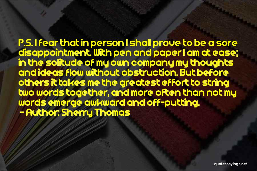 Paper And Pen Quotes By Sherry Thomas