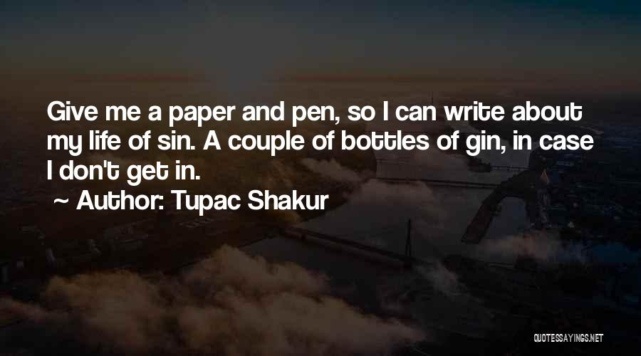 Paper And Pen Quotes By Tupac Shakur