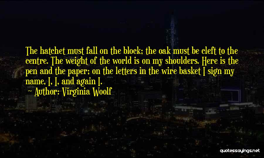 Paper And Pen Quotes By Virginia Woolf