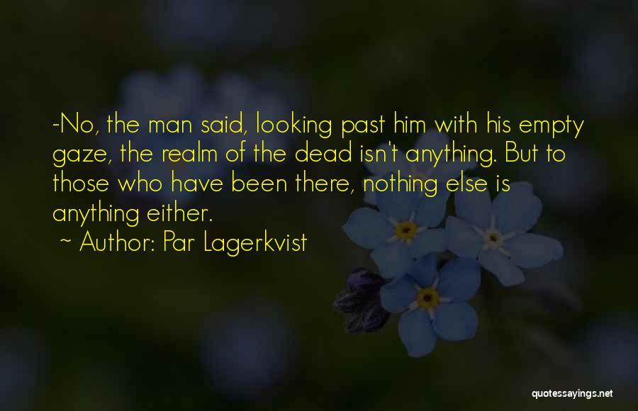 Par Lagerkvist Quotes 912324