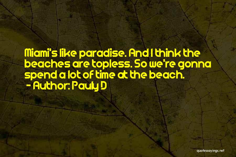 Top 7 Quotes & Sayings About Paradise Beach