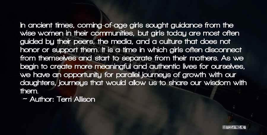 Parallel Journeys Quotes By Terri Allison