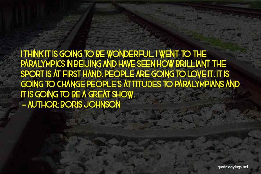 Paralympians Quotes By Boris Johnson