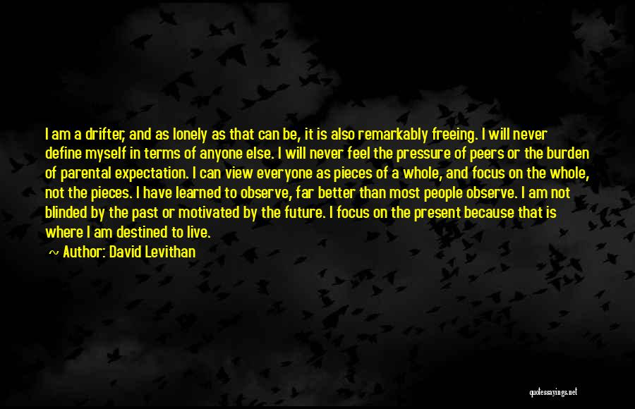Parental Pressure Quotes By David Levithan