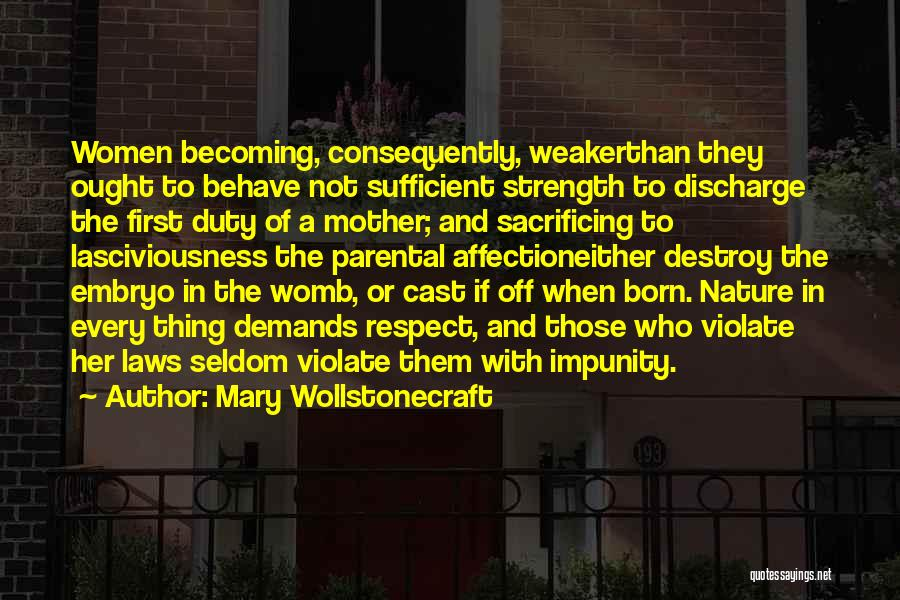 Parental Sacrifice Quotes By Mary Wollstonecraft