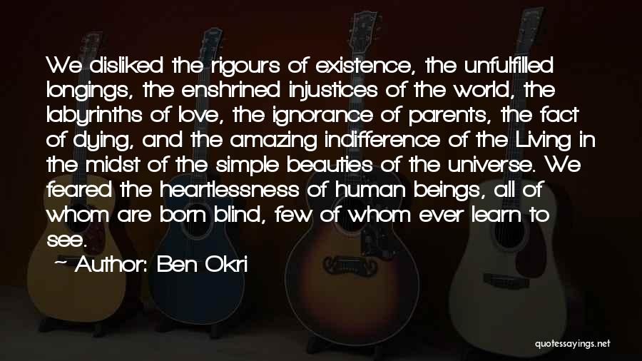 Parents And Love Quotes By Ben Okri
