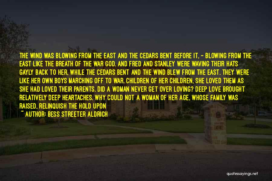 Parents And Love Quotes By Bess Streeter Aldrich