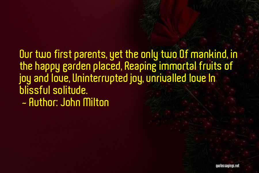 Parents And Love Quotes By John Milton