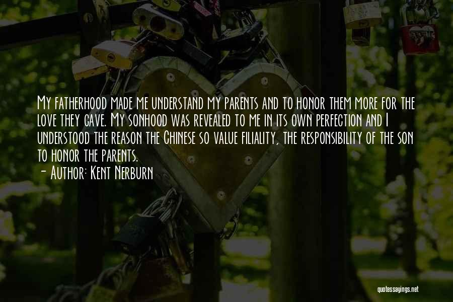 Parents And Love Quotes By Kent Nerburn