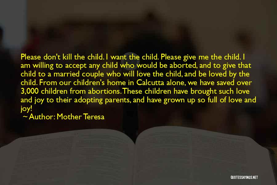 Parents And Love Quotes By Mother Teresa
