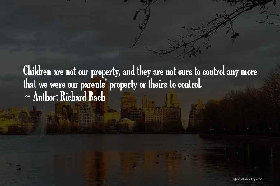 Parents And Love Quotes By Richard Bach