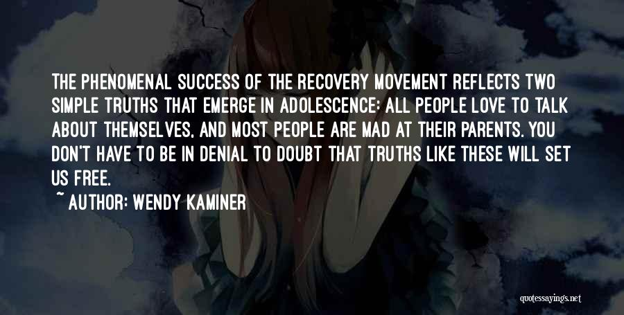 Parents And Love Quotes By Wendy Kaminer