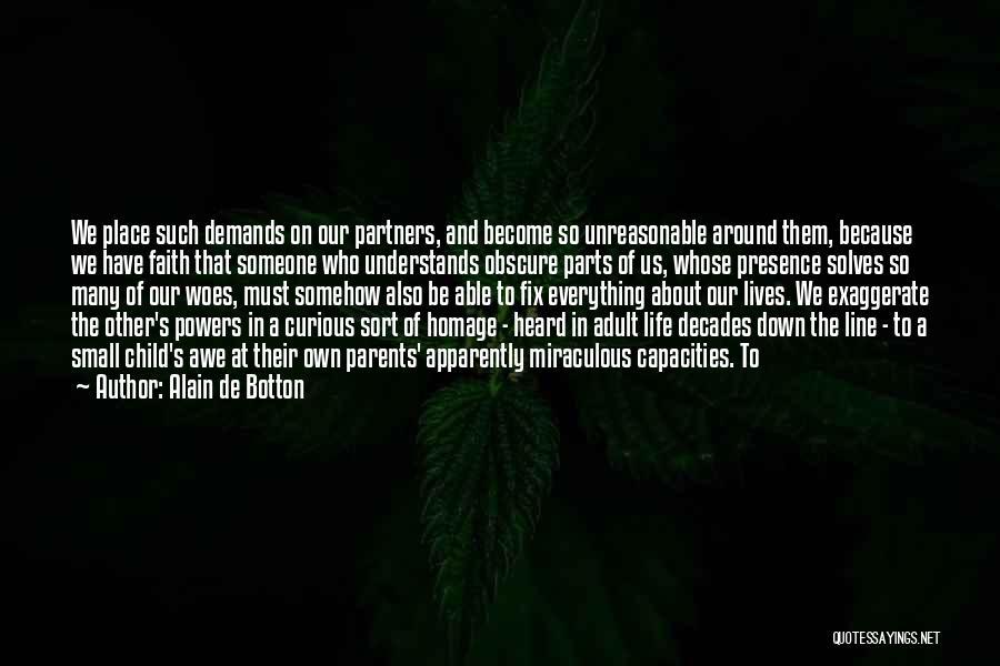 Parents As Partners Quotes By Alain De Botton