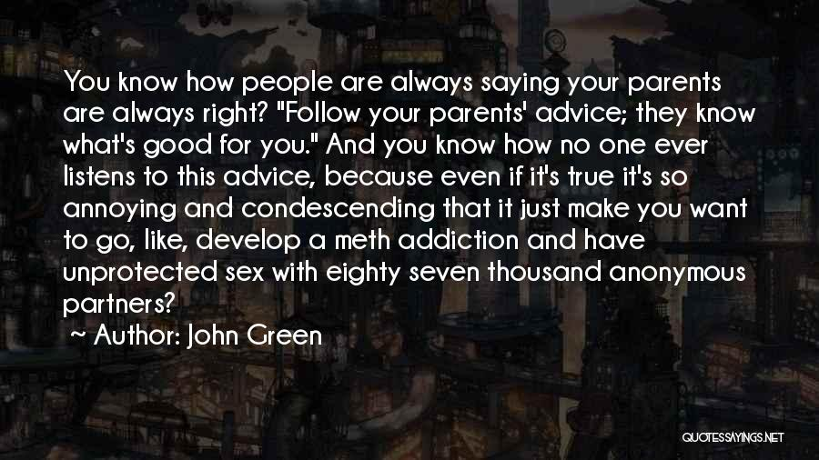 Parents As Partners Quotes By John Green