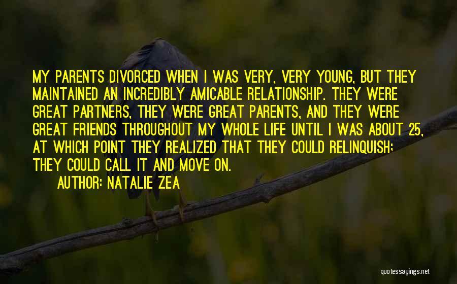 Parents As Partners Quotes By Natalie Zea
