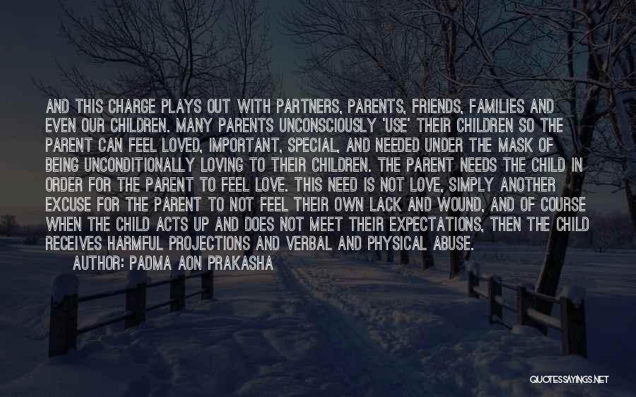 Parents As Partners Quotes By Padma Aon Prakasha