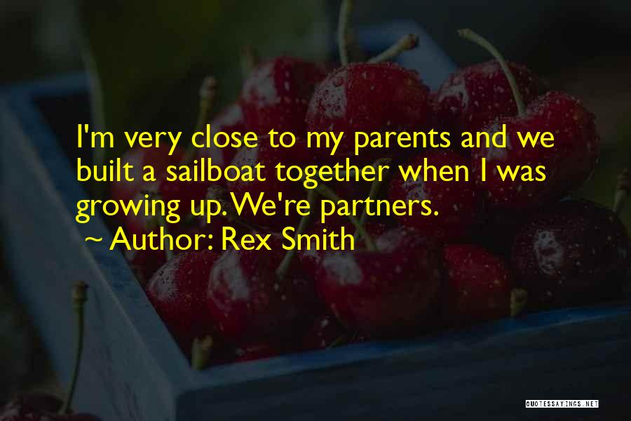 Parents As Partners Quotes By Rex Smith