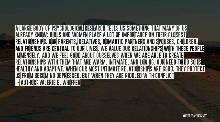 Parents As Partners Quotes By Valerie E. Whiffen