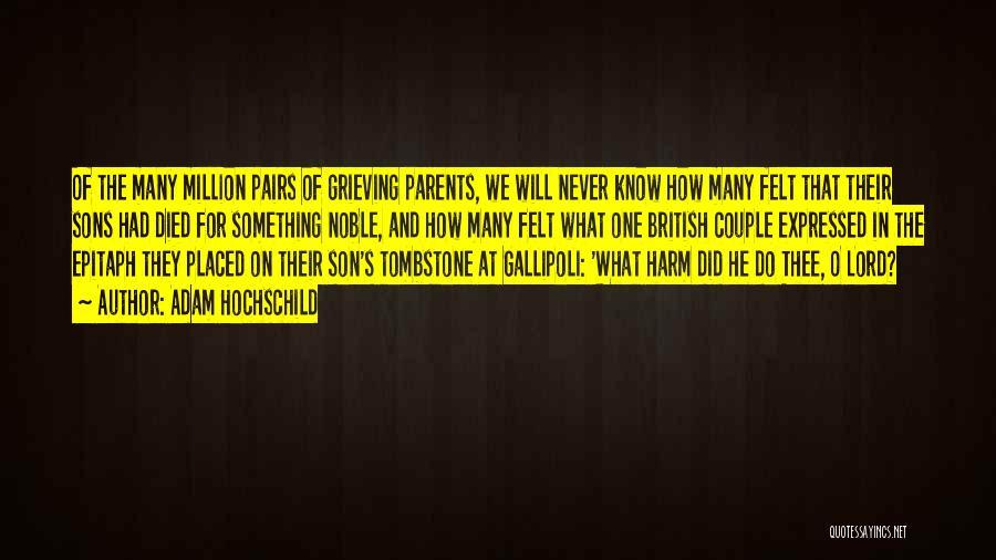 Parents Died Quotes By Adam Hochschild