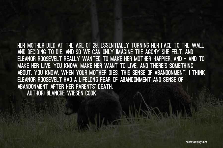 Parents Died Quotes By Blanche Wiesen Cook