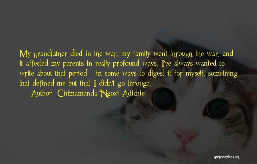 Parents Died Quotes By Chimamanda Ngozi Adichie