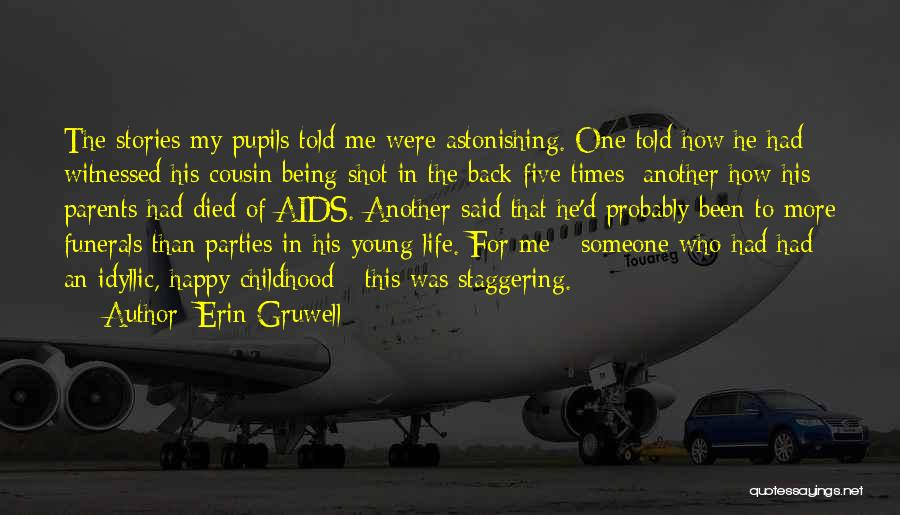 Parents Died Quotes By Erin Gruwell