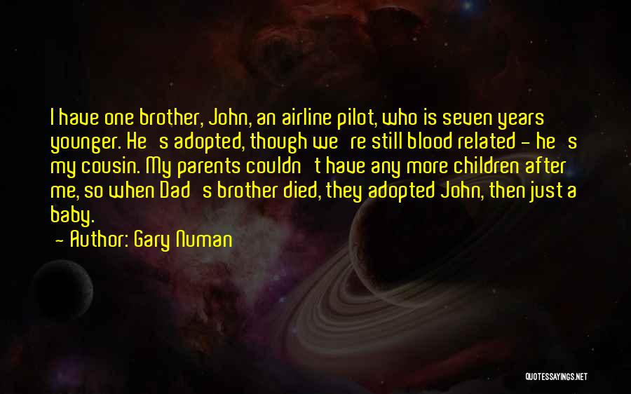 Parents Died Quotes By Gary Numan
