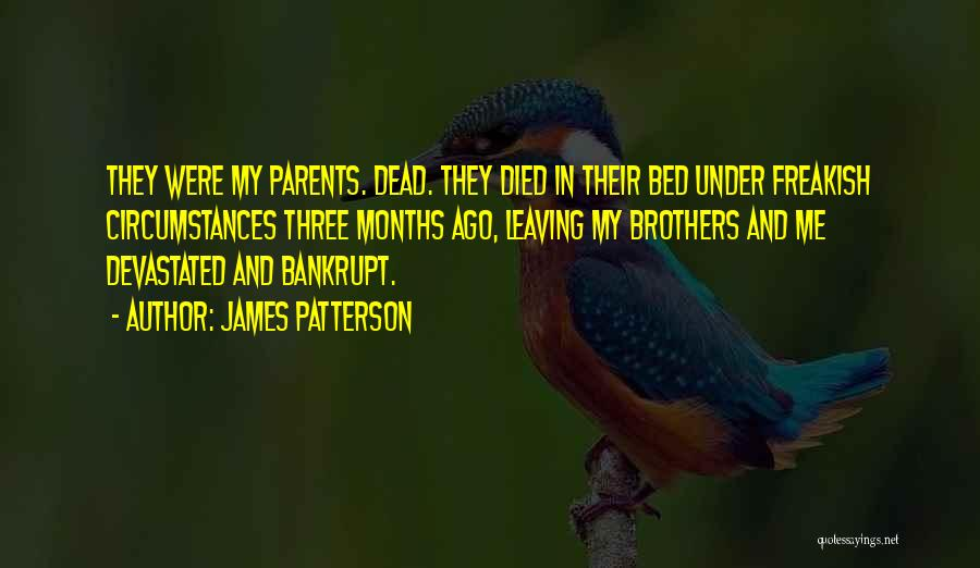 Parents Died Quotes By James Patterson