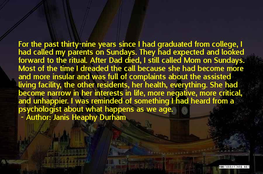 Parents Died Quotes By Janis Heaphy Durham