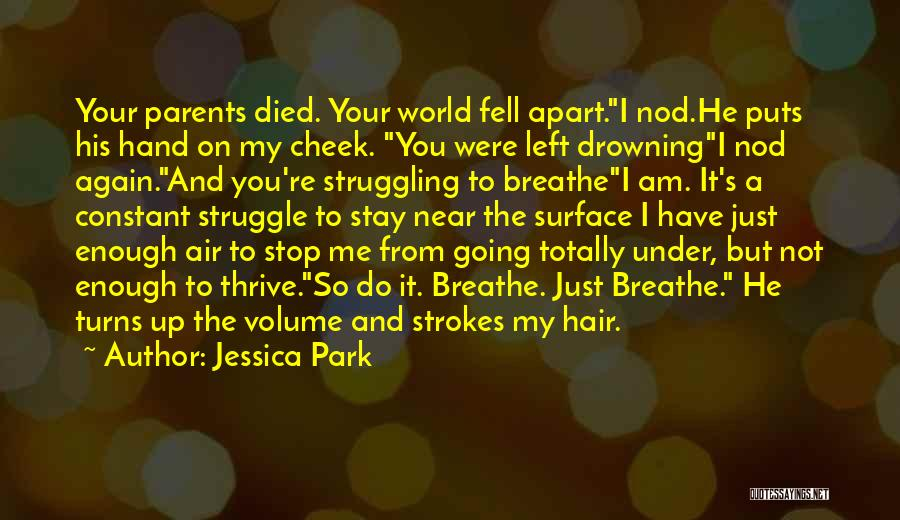 Parents Died Quotes By Jessica Park