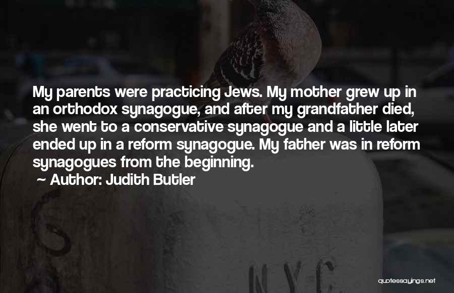 Parents Died Quotes By Judith Butler
