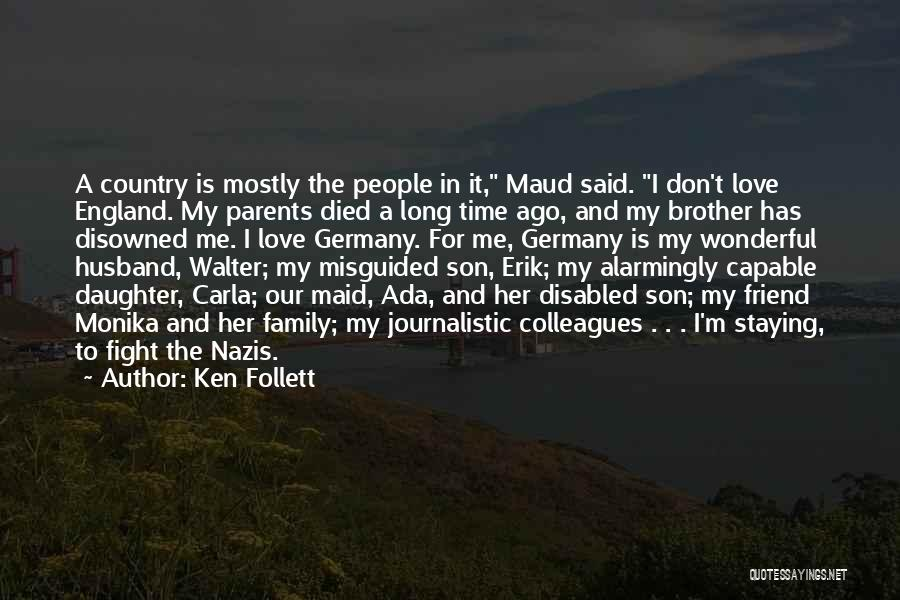 Parents Died Quotes By Ken Follett