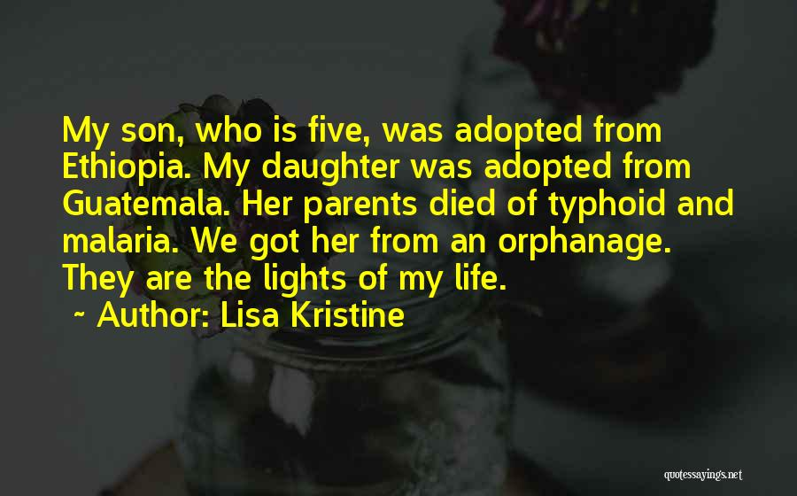 Parents Died Quotes By Lisa Kristine