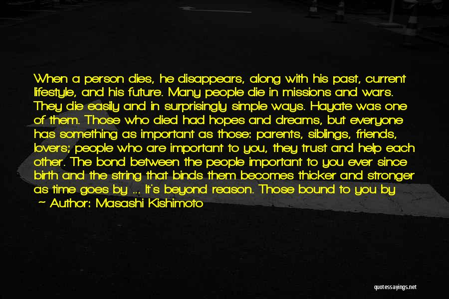 Parents Died Quotes By Masashi Kishimoto
