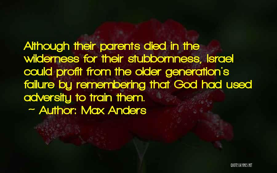 Parents Died Quotes By Max Anders