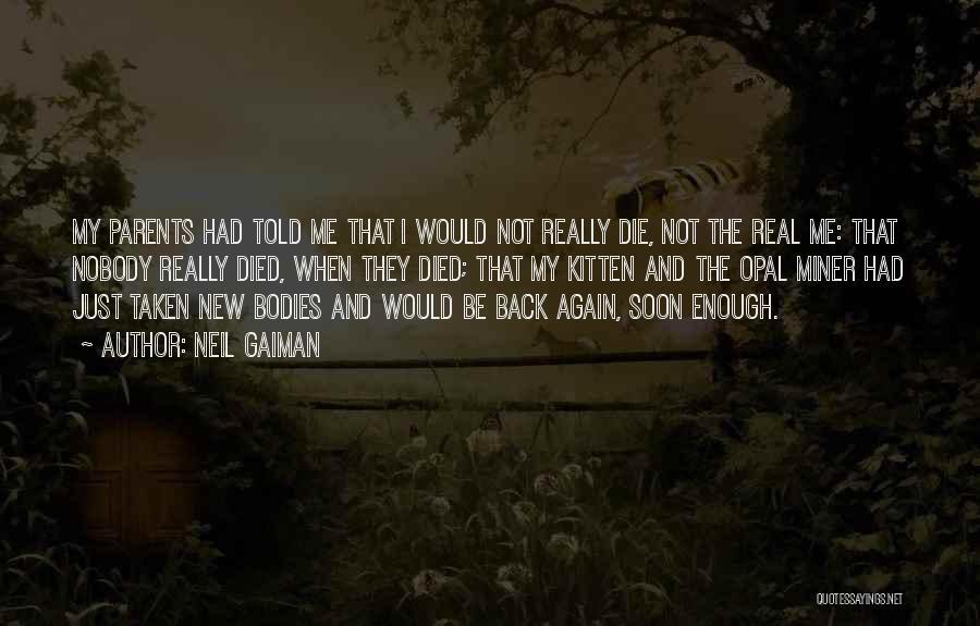 Parents Died Quotes By Neil Gaiman