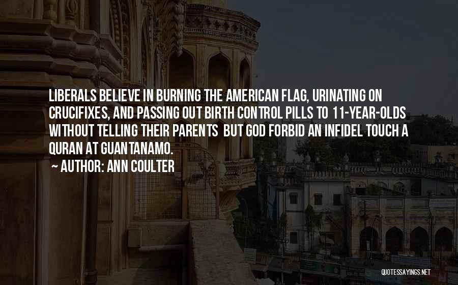 Parents In Quran Quotes By Ann Coulter