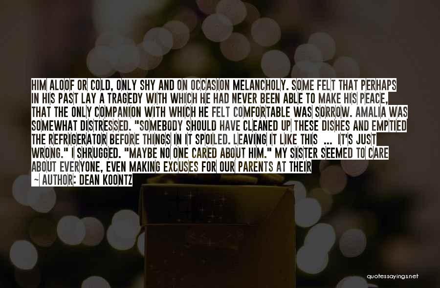 Parents Leaving Quotes By Dean Koontz