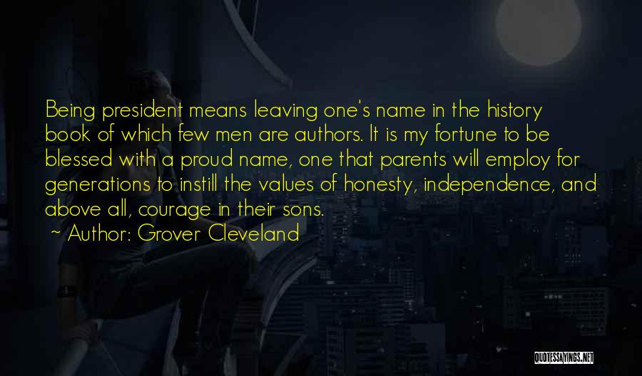 Parents Leaving Quotes By Grover Cleveland