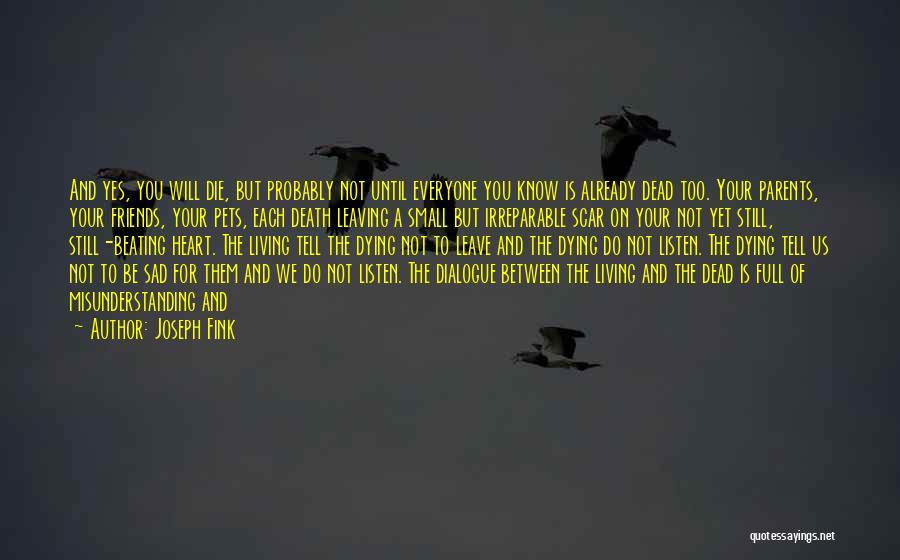 Parents Leaving Quotes By Joseph Fink