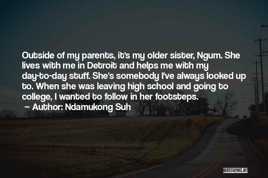 Parents Leaving Quotes By Ndamukong Suh