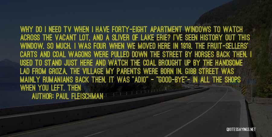 Parents Leaving Quotes By Paul Fleischman