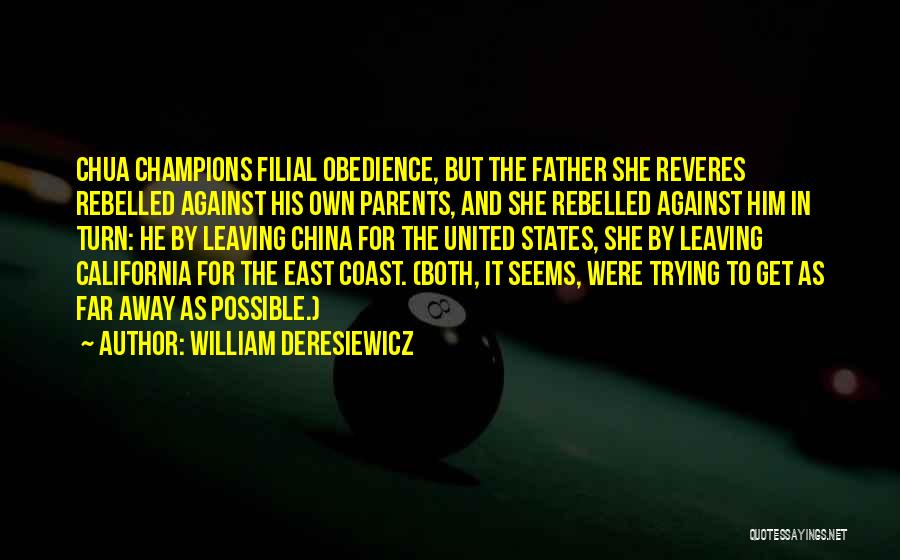 Parents Leaving Quotes By William Deresiewicz