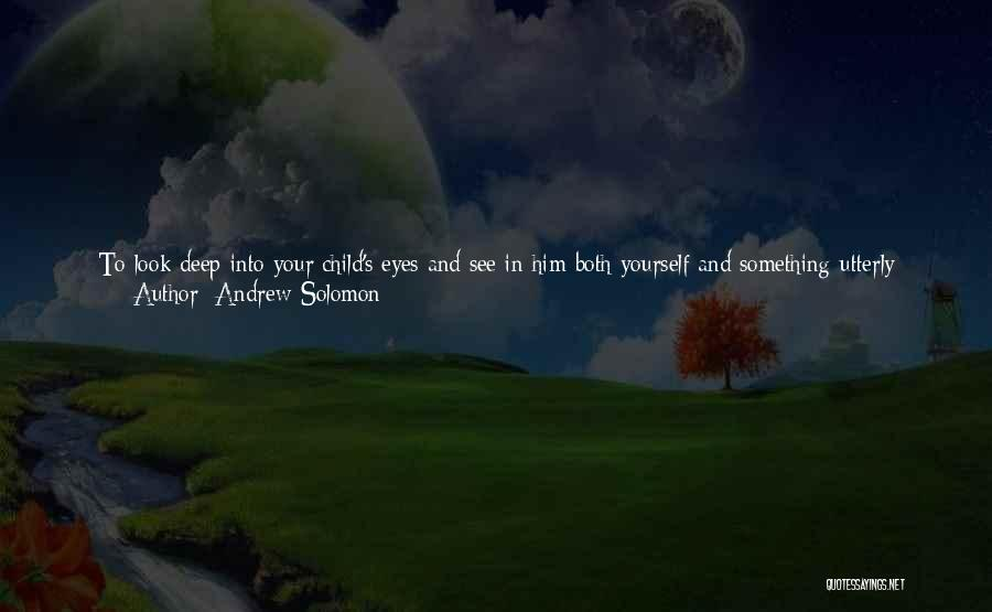 Parents Love And Care Quotes By Andrew Solomon