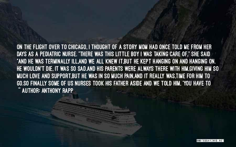 Parents Love And Care Quotes By Anthony Rapp