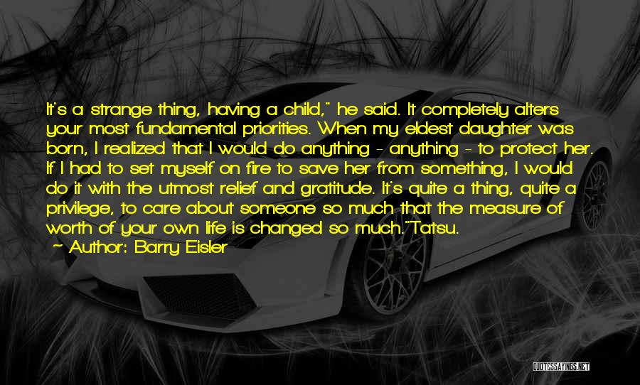 Parents Love And Care Quotes By Barry Eisler